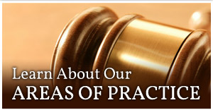 Learn About Our Areas Of Practice